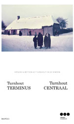 Cover catalaogus tentoonstelling Turnhout Terminus Turnhout Centraal